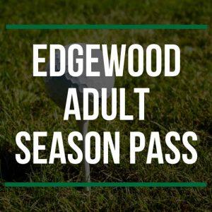 Edgewood Adult Season Pass