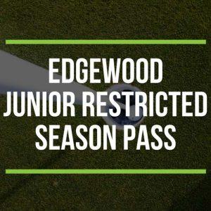 Edgewood Junior Restricted Season Pass
