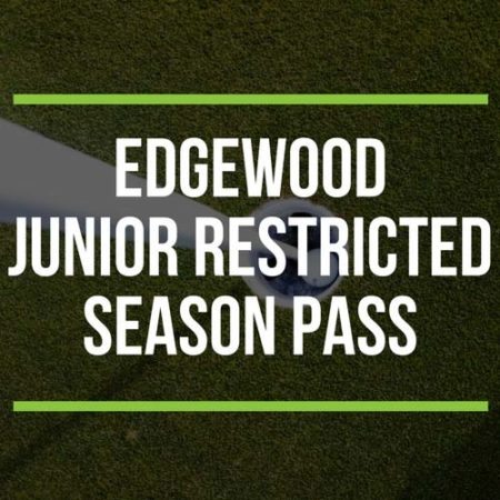 Edgewood Junior Restricted Season Pass