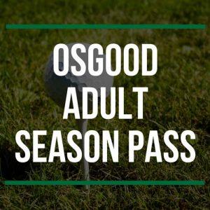 Osgood Adult Season Pass