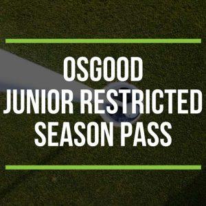 Osgood Junior Restricted Season Pass