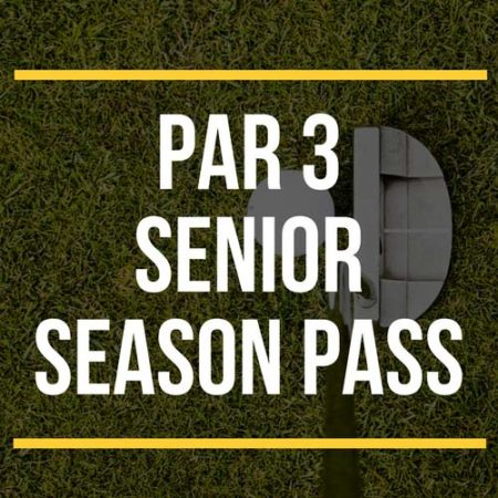 Par 3 Senior Season Pass