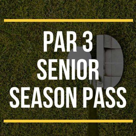 Par 3 Senior Season Pass