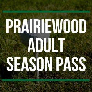 Prairiewood Adult Season Pass