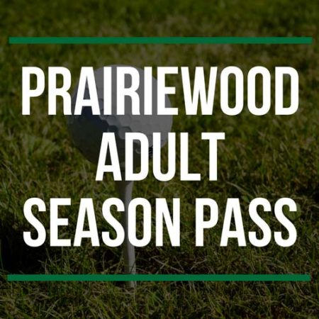 Prairiewood Adult Season Pass
