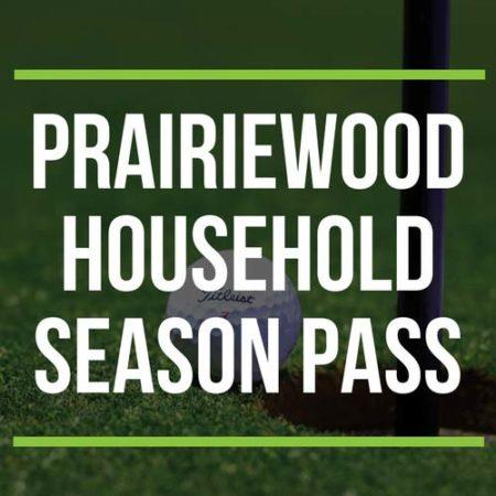 Prairiewood Household Season Pass