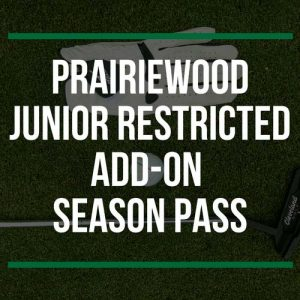 Prairiewood Junior Restricted Add-On Season Pass