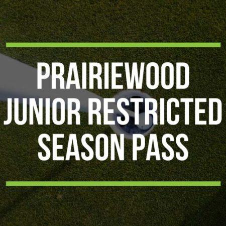 Prairiewood Junior Restricted Season Pass