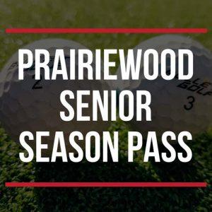 Prairiewood Senior Season Pass