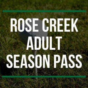 Rose Creek Adult Season Pass