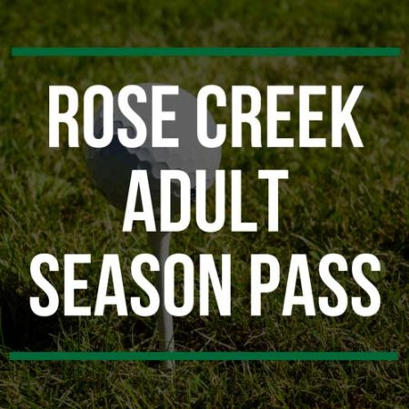 Rose Creek Adult Season Pass