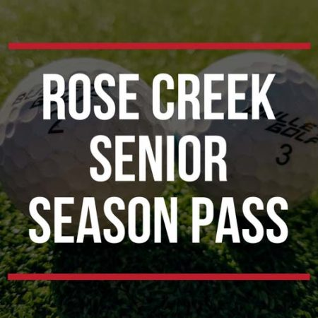 Rose Creek Senior Season Pass