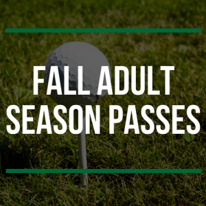 FALL Adult Season Passes
