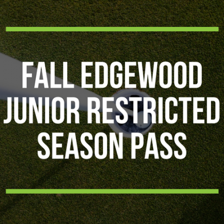 FALL Edgewood Junior Restricted Season Pass