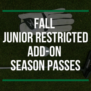 FALL Junior Restricted Add-On Season Passes