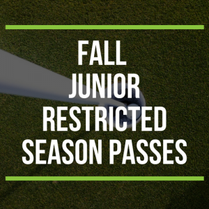 FALL Junior Restricted Season Passes