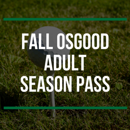 Fall Osgood Adult Season Pass