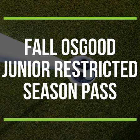 FALL Osgood Junior Restricted Season Pass