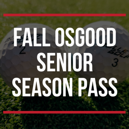 FALL Osgood Senior Season Pass