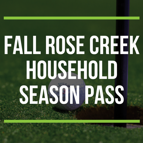 FALL Rose Creek Household Season Pass