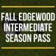 FALL Edgewood Intermediate Season Pass